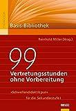 99 Vertretungsstunden ohne Vorbereitung: »Schwellendidaktik pur« für die Sekundarstufe I