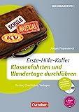 Erste-Hilfe-Koffer: Klassenfahrten und Wandertage durchführen: To-dos, Checklisten, Vorlagen. Buch mit Kopiervorlagen auf CD-ROM